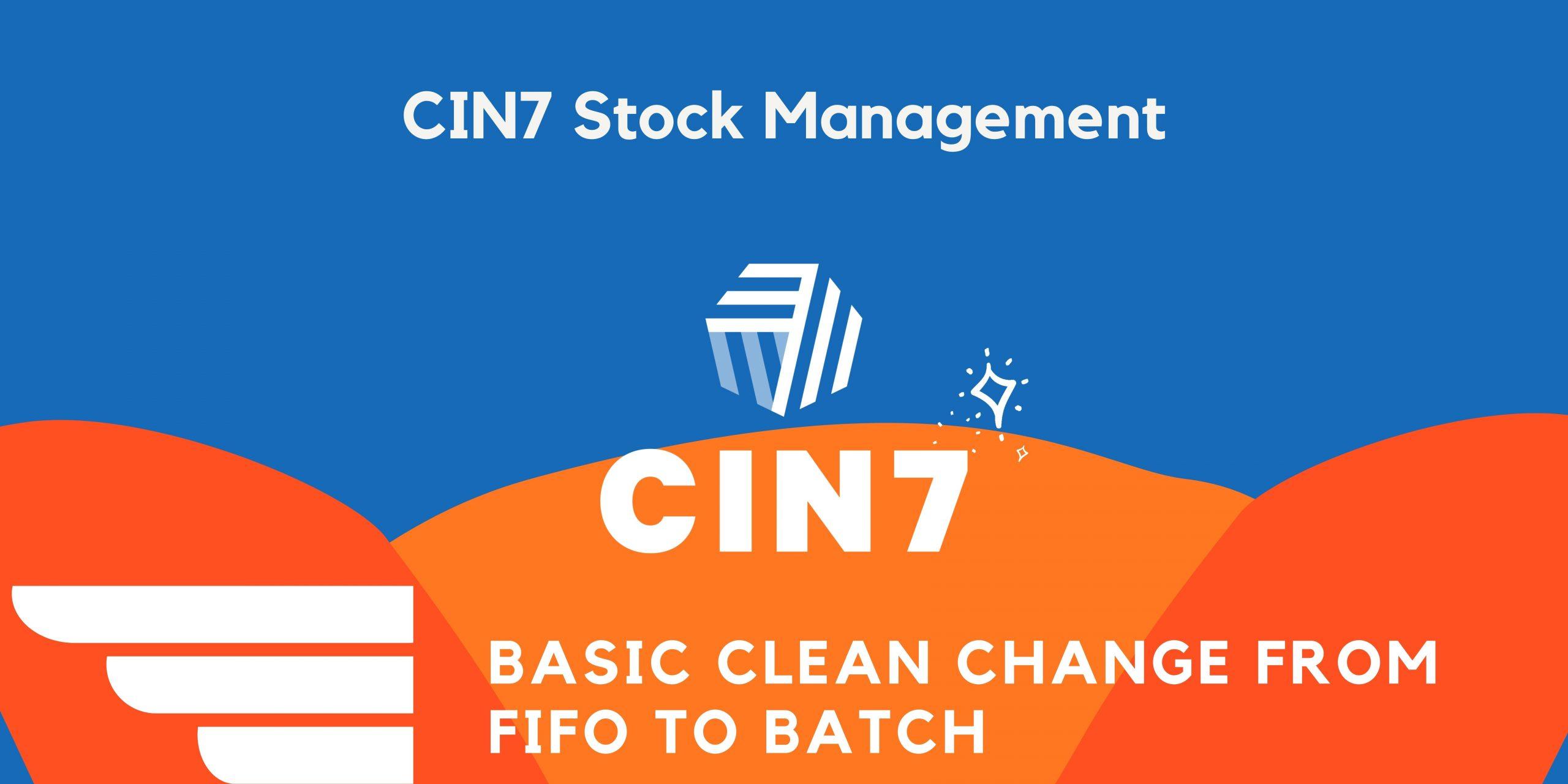 Cin7 Change FIFO To BATCH